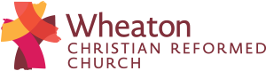 Wheaton Christian Reformed Church
